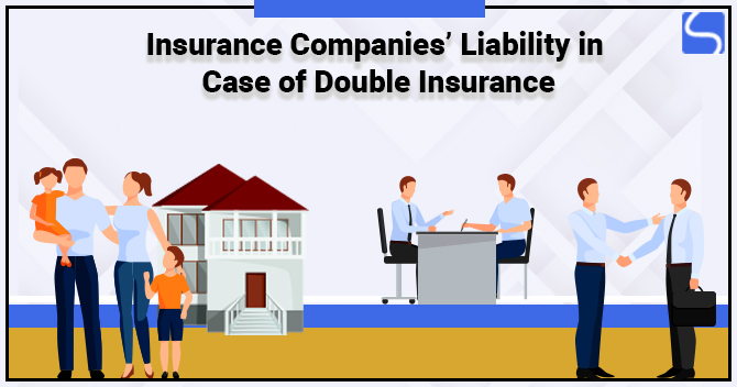 How do Insurance Companies Steer Clear of Their Liability in Case of Double Insurance?