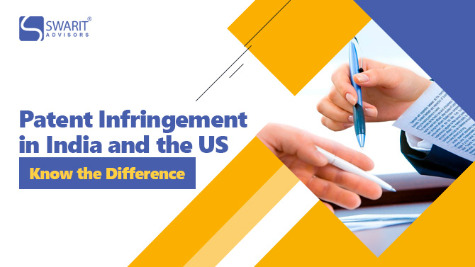 Patent Infringement in India and the US - Know the Difference