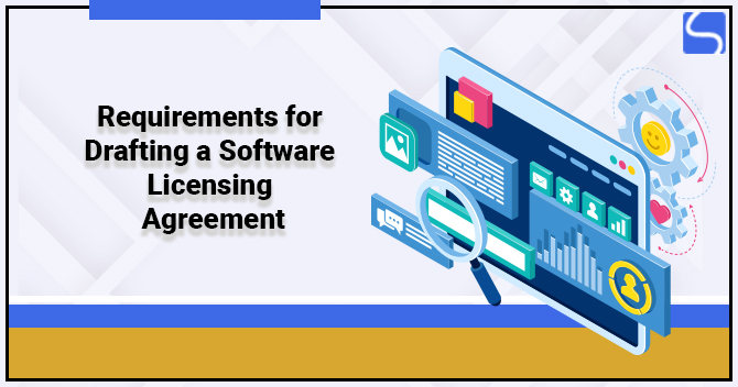 Requirements for Drafting a Software Licensing Agreement
