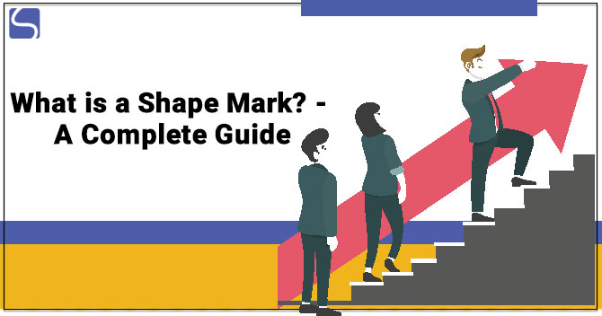 What is a Shape Mark? - A Complete Guide