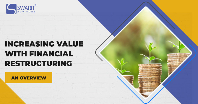 Increasing Value with Financial Restructuring