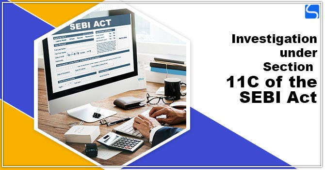 Investigation Under Section 11C of the SEBI Act