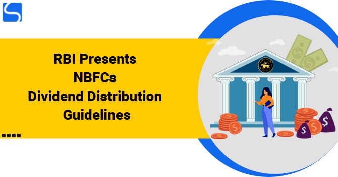 RBI Presents NBFCs Dividend Distribution Guidelines