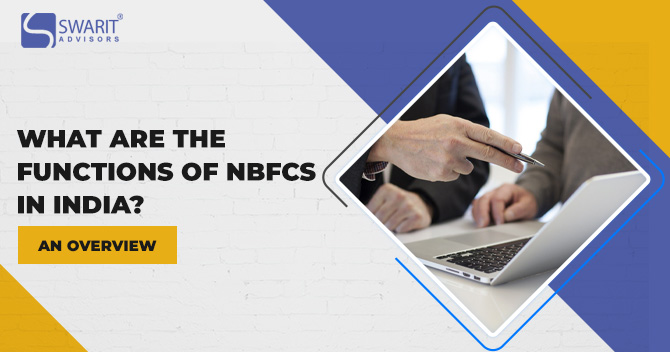 What are the Functions of NBFCs in India