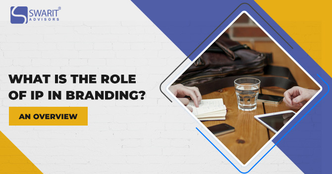 What is the Role of IP in Branding
