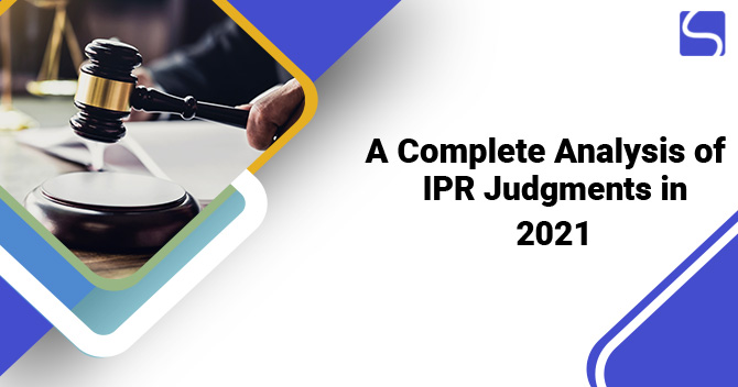 A Complete Analysis of IPR Judgments in 2021