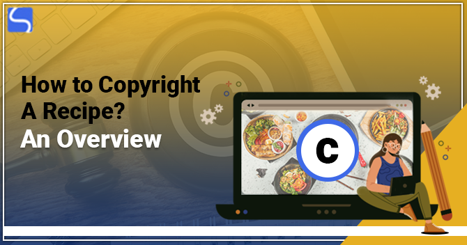 How to Copyright a Recipe – An Overview