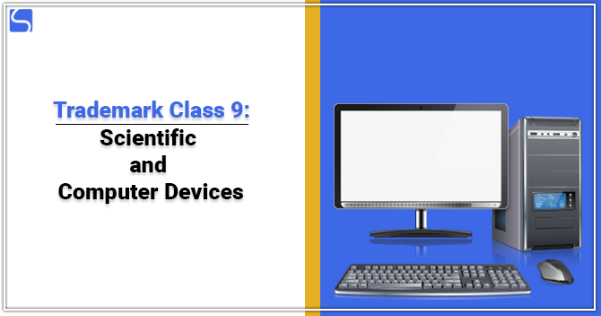 Trademark Class 9 Scientific and Computer Devices