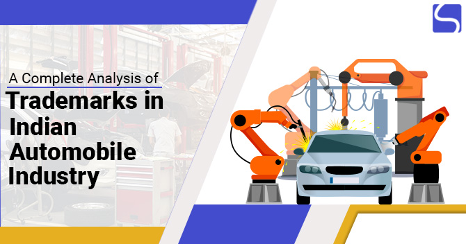 A Complete Analysis of Trademarks in Indian Automobile Industry