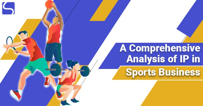 A Comprehensive Analysis of IP in Sports Business