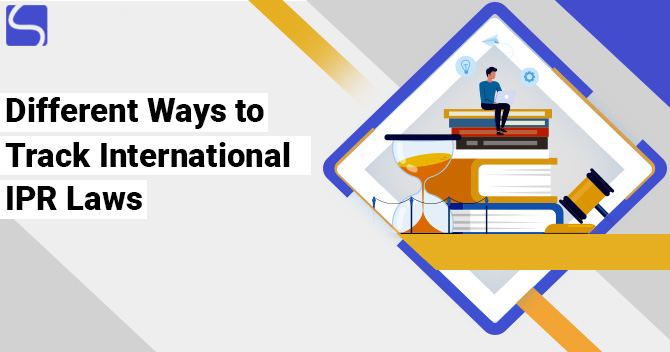 Different Ways to Track International IPR Laws
