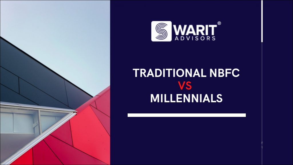 How can Traditional NBFC Win the Battle for Millennials?