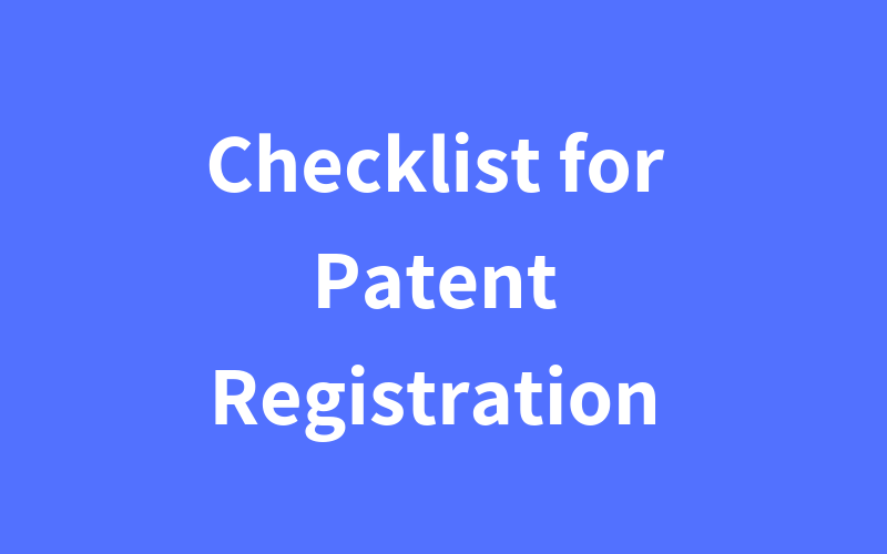 Checklist for Patent Registration