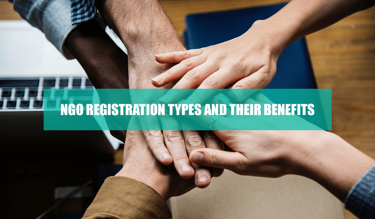 NGO Registration types and their benefits