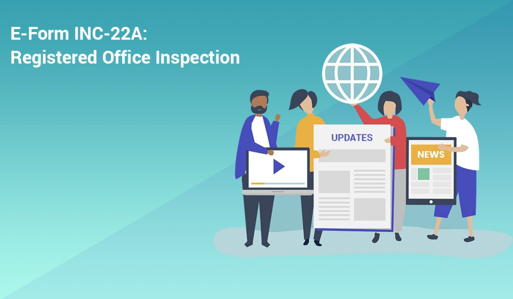 E-Form INC-22A: Registered Office Inspection