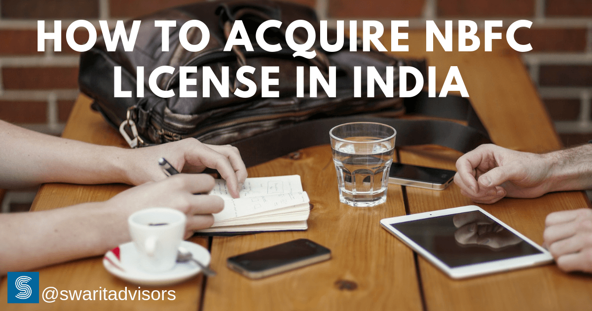 how to acquire NBFC license in India