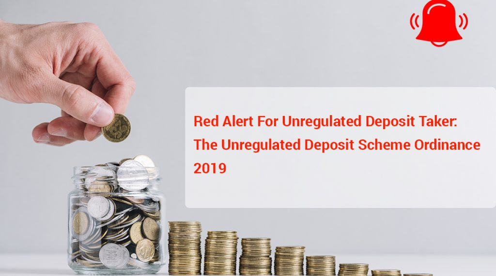 Red Alert for unregulated deposit taker:  The Unregulated Deposit Scheme Ordinance 2019