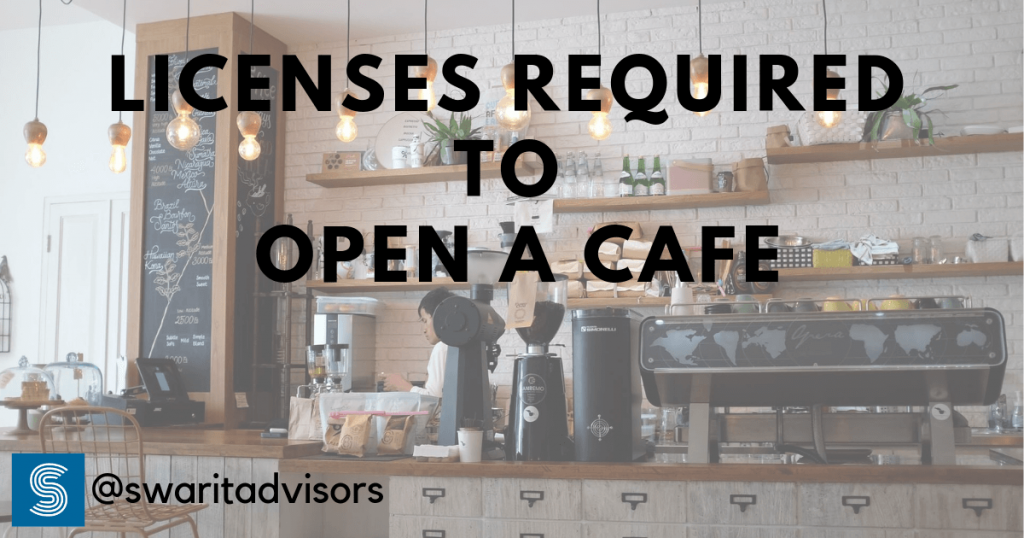 What are the Licenses Required to Open a Cafe