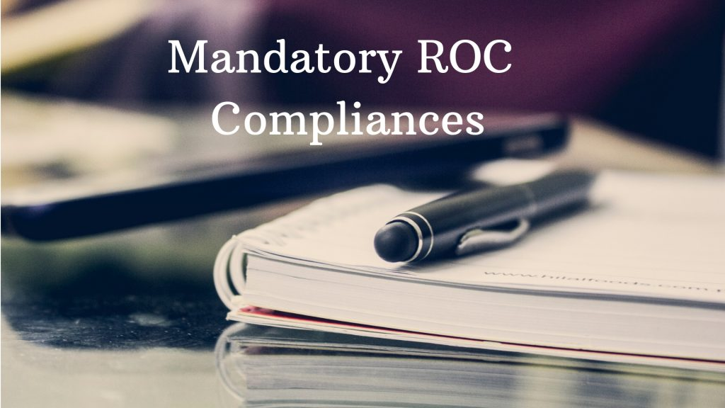 Mandatory ROC compliances