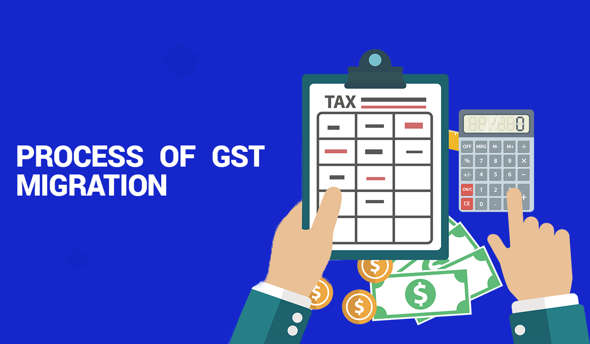 Process of GST Migration