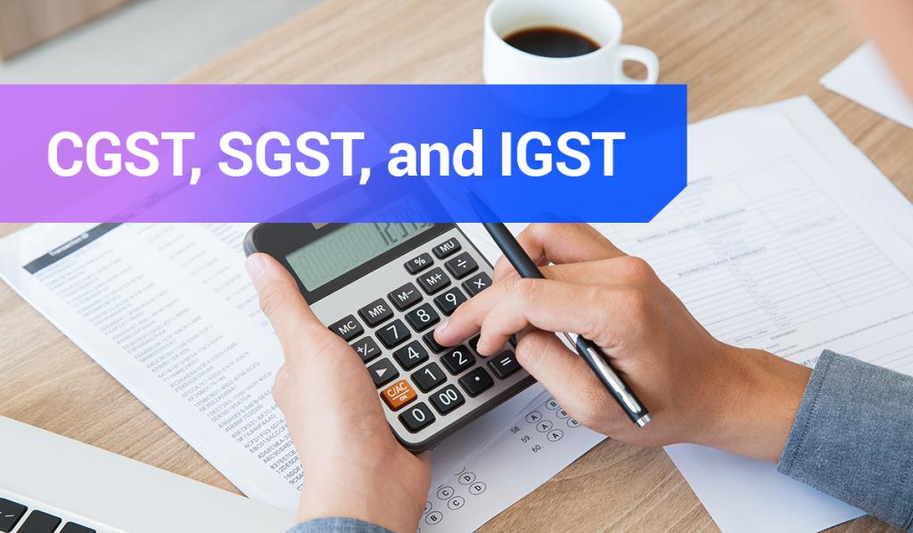 CGST,-SGST,-and-IGST