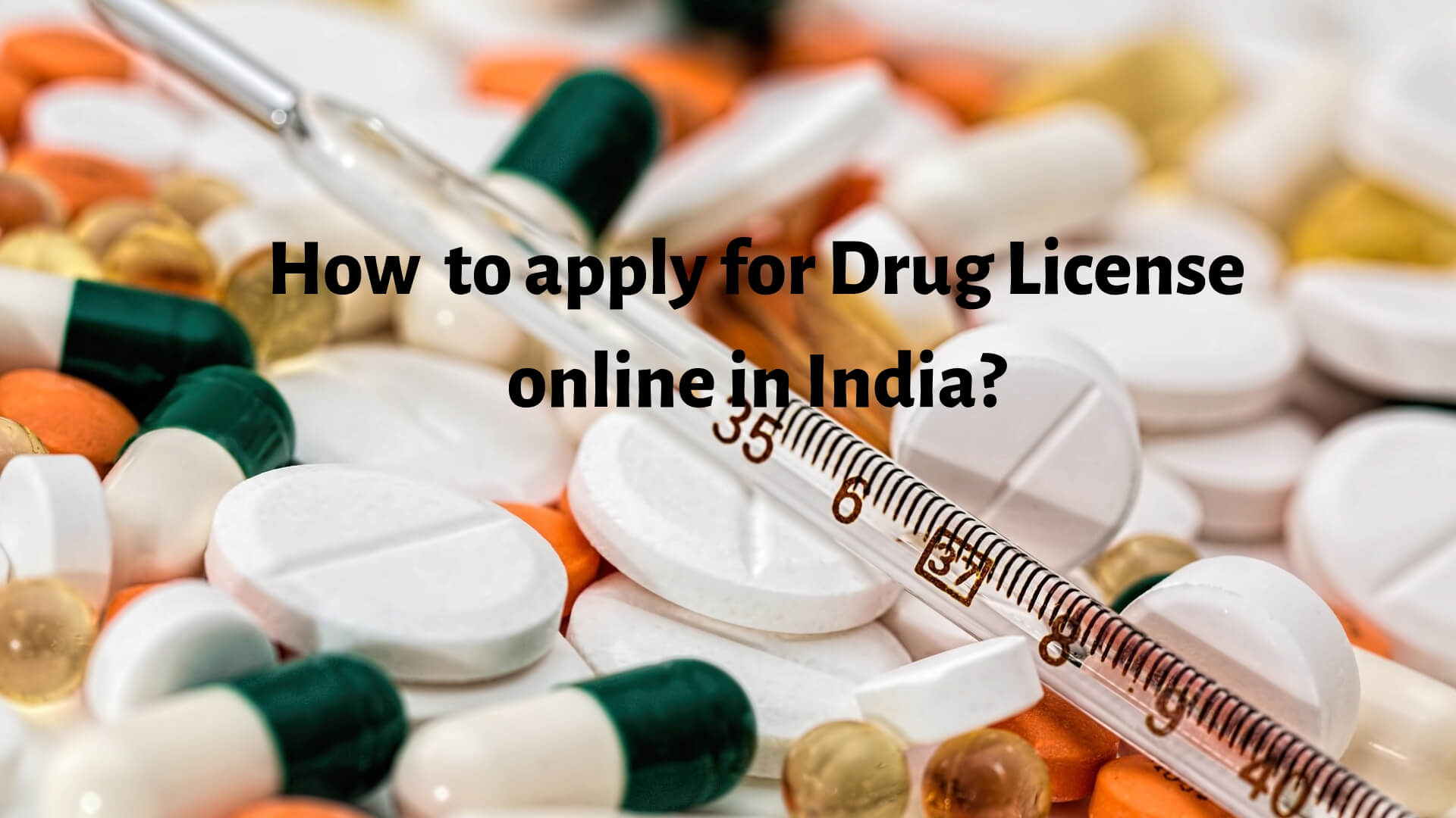 Drug License online in India