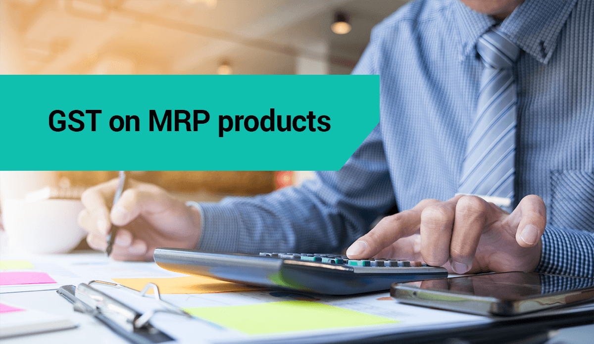 Valuation of GST on MRP products