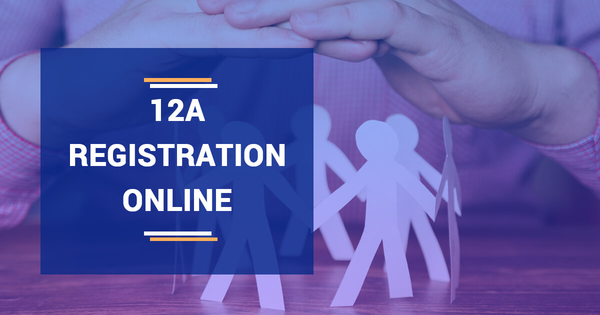 Income Tax Exemption through 12A Registration Online in India