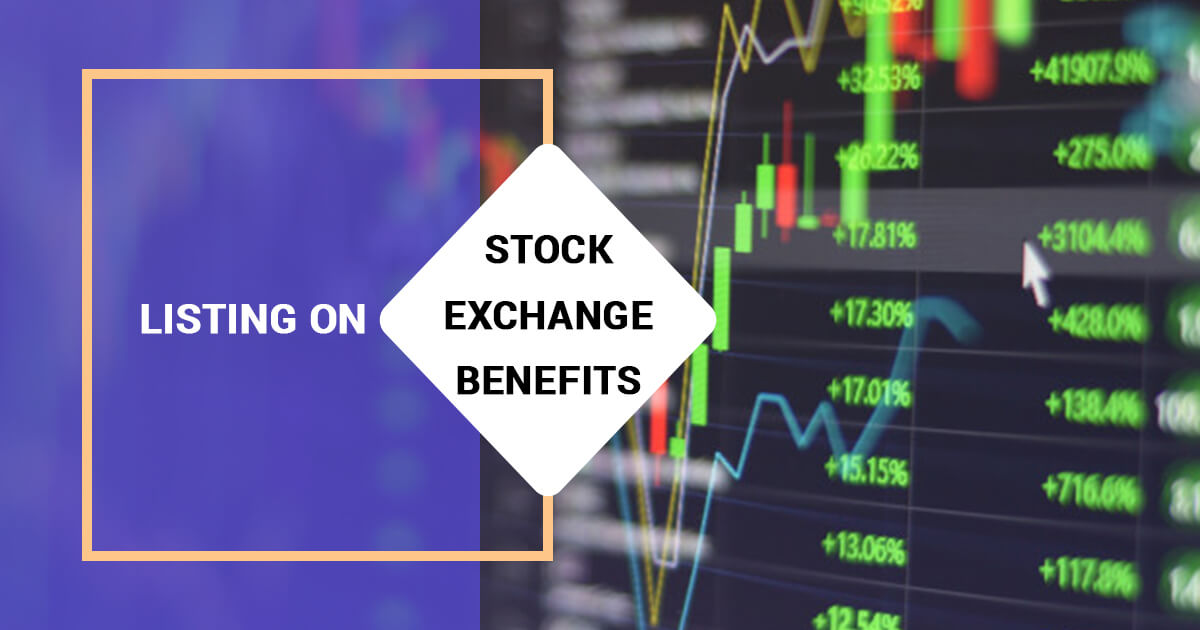 Top 10 Benefits of Listing on Stock Exchange