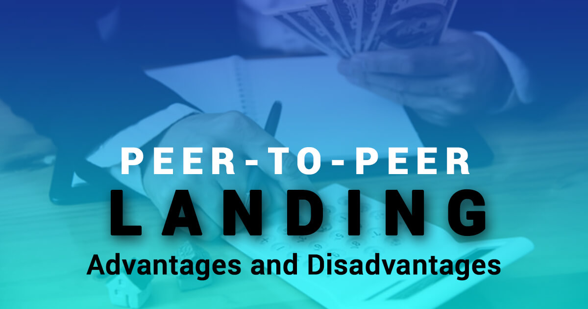 Peer-to-Peer-lending--Advantages-and-Disadvantages