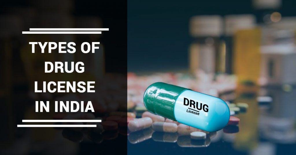 types of drug license in India