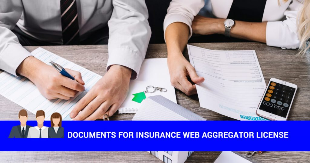 What are the Documents Required for Obtaining Insurance Web Aggregator License?