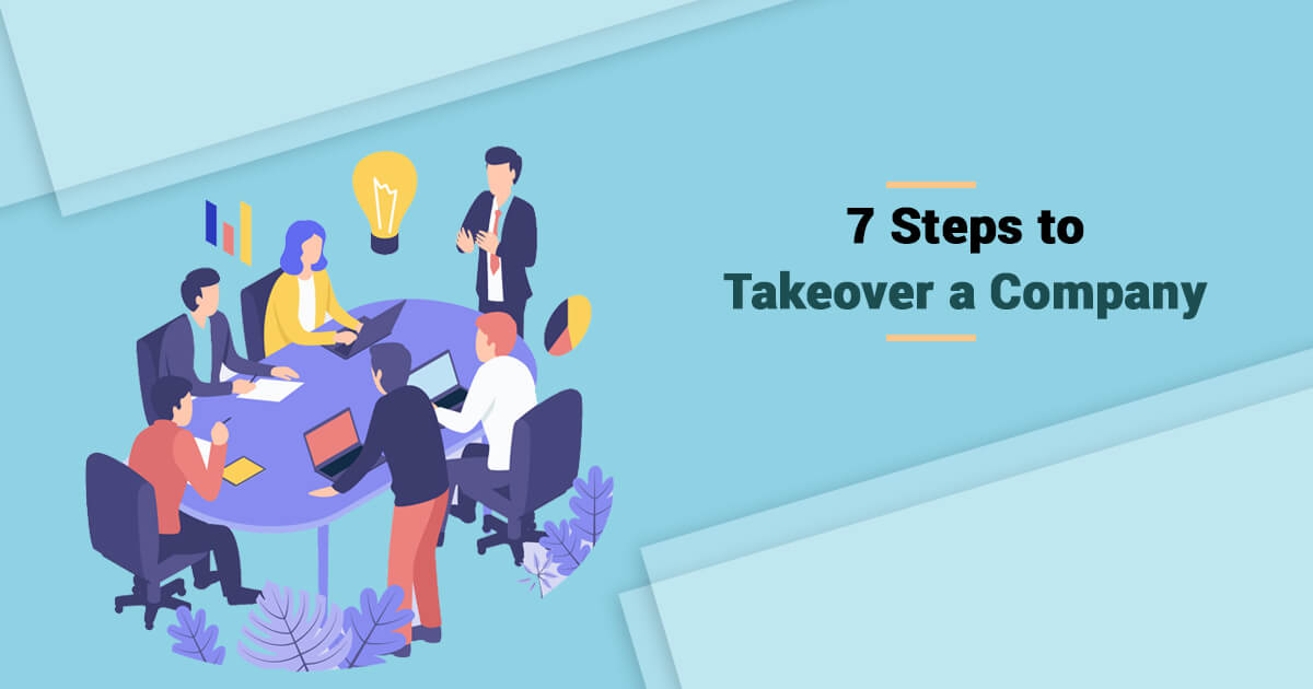 7 Steps to Takeover a Company In India