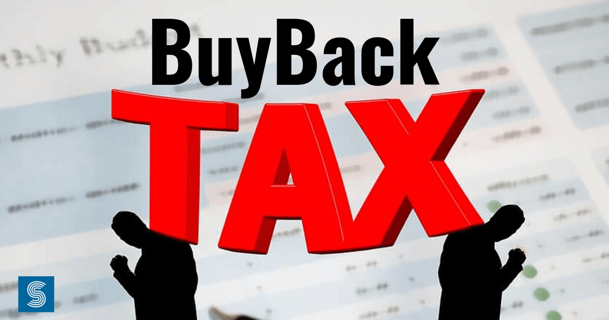 Buyback Tax: Everything you Need to Know About It