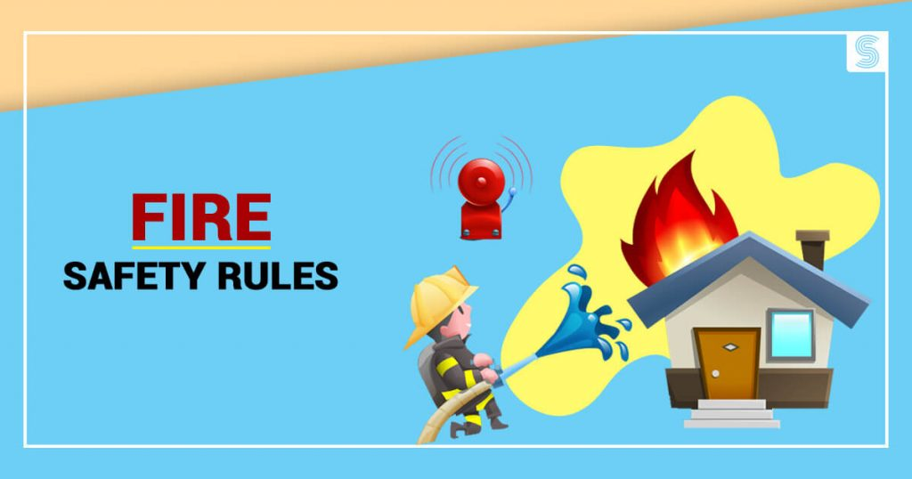 Fire Safety Rules Made Mandatory by the Government of India