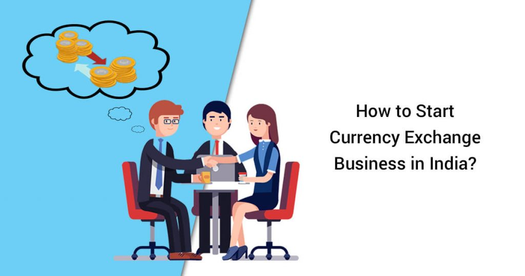 Start Currency Exchange Business