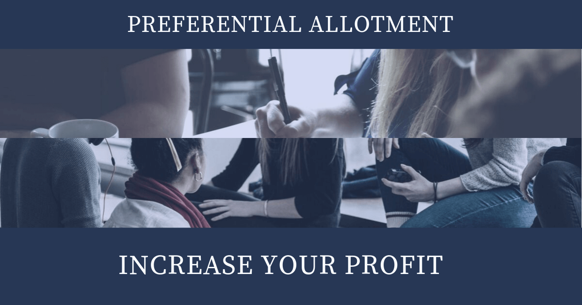 Preferential Allotment can Increase your Profit