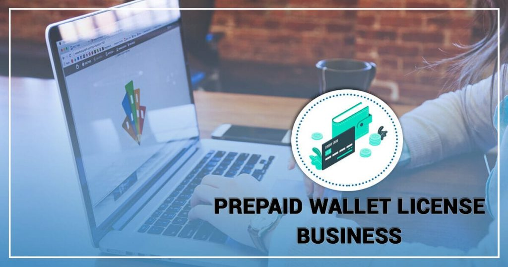 How to Start a Prepaid Wallet License Business in India?