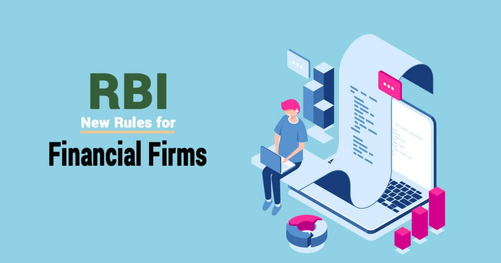 How will New RBI Rules Impact Financial Firms?