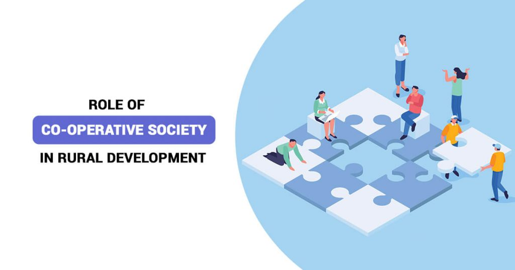 Role of Co-operative Society in Rural Development