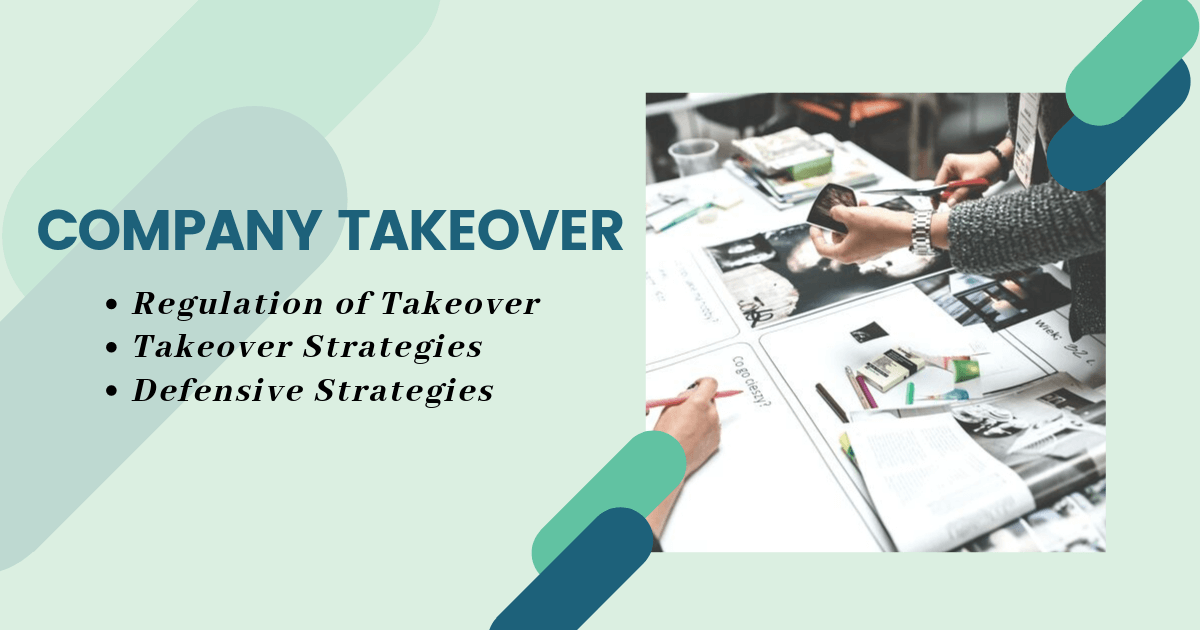 What are the Strategies and Practice of Company Takeover