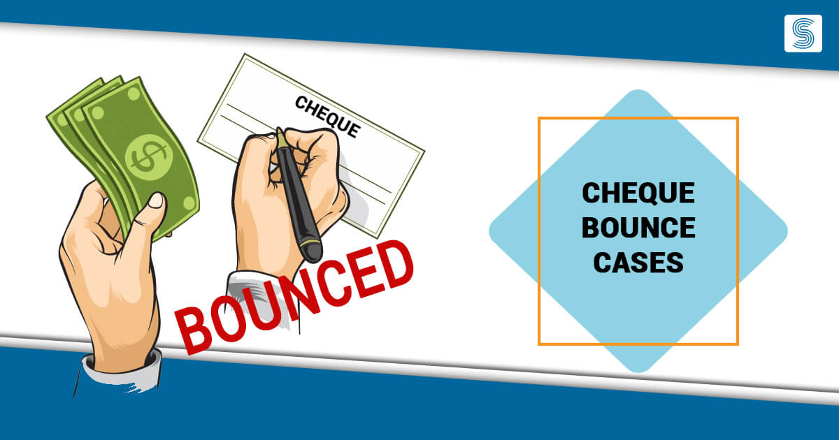 Cheque Bounce Cases