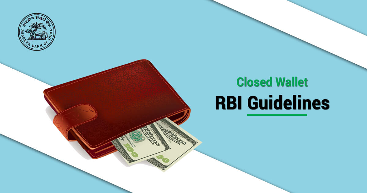 What are the Closed Wallet RBI Guidelines?
