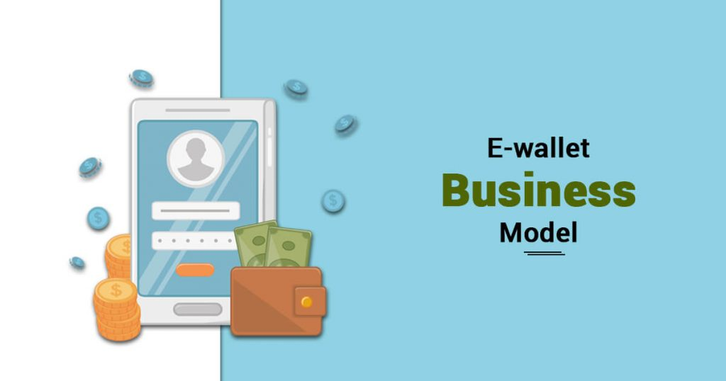 E-wallet Business Model in India