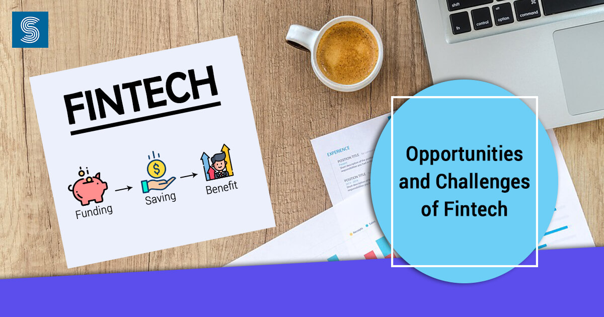 Opportunities and Challenges of FinTech – Reserve Bank of India