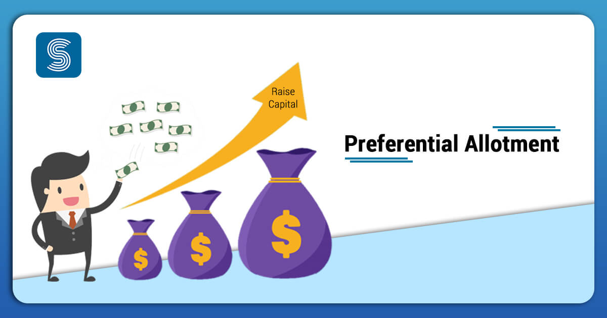 How a Company Raise Capital via Preferential Allotment?