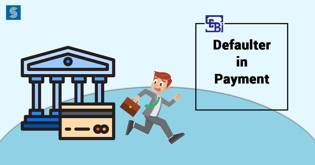 Defaulter in Payment