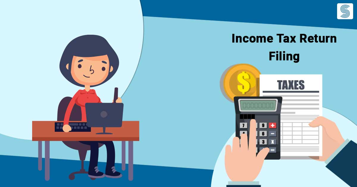A Complete Guide to Income Tax Return Filing
