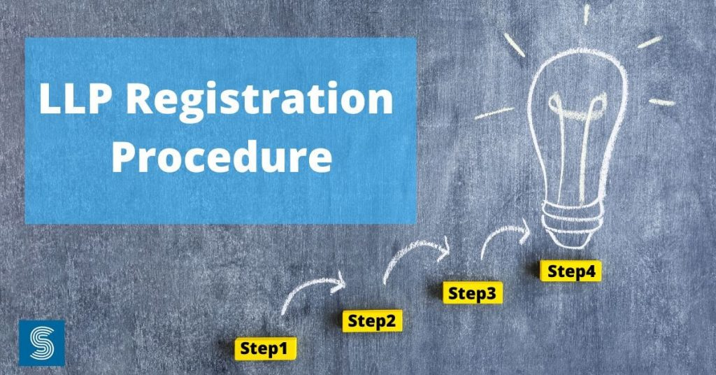 What is LLP Registration Procedure in India?