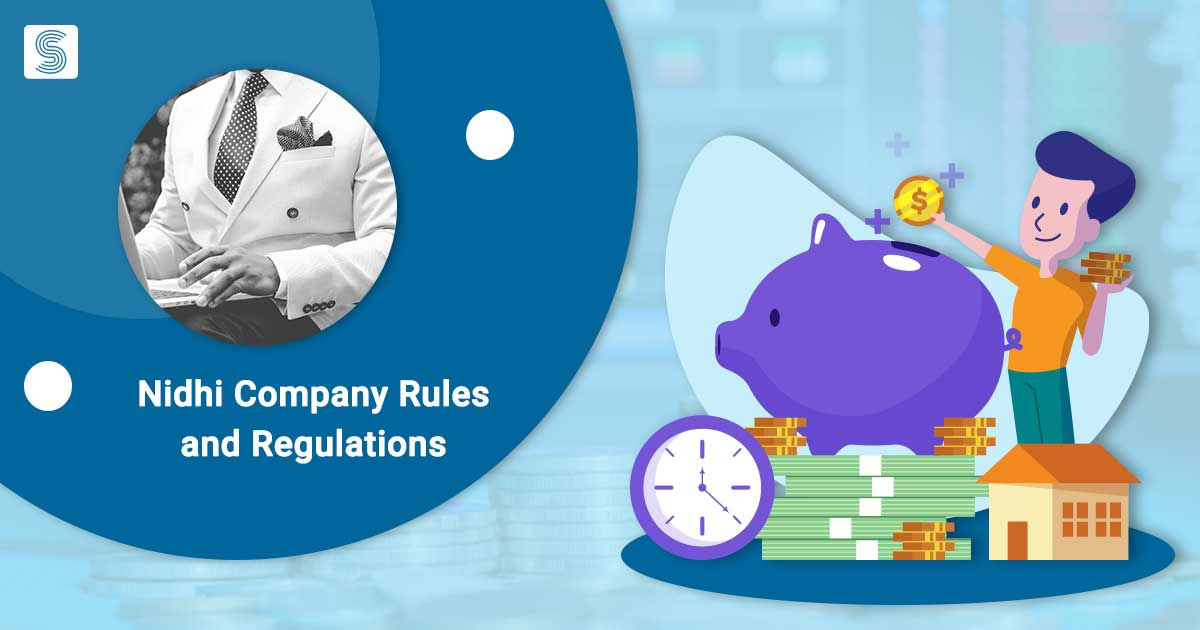 Nidhi Company Rules and Regulations